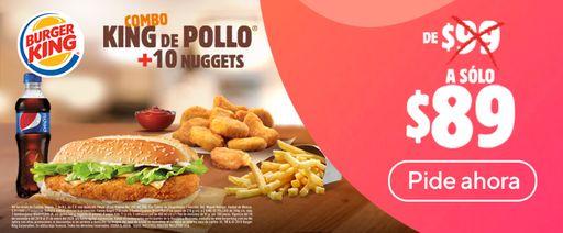 Combo king de pollo + 10 nuggets de $99 a $89