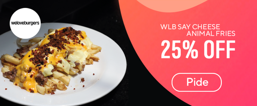 We love Burgers - WLB Say Cheese 25 % Off