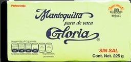 Mantequilla Gloria Sin Sal Barra 225 g