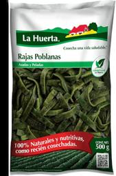 Rajas Poblanas La Huerta Asadas y Peladas 100% Natural 500 g