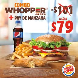 Combo Whopper con Queso + Pay de Manzana