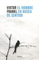 El Hombre en Busca de Sentido - Viktor E. Frankl 1 U
