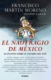 El Naufragio de México - Francisco Martin Moreno 1 U