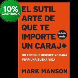 El Sutil Arte de Que te Importe un Carajo - Mark Manson 1 U