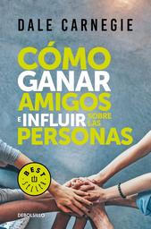 Como Ganar Amigos e Influir Sobre Las Personas-Dale Carnegie 1 U