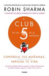 El Club de Las 5 de la Mañana-Robin Sharma 1 U