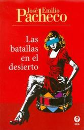 Las Batallas en el Desierto - José Emilio Pacheco 1 U