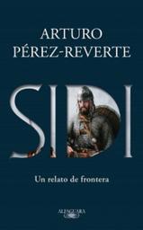 Sidi: un Relato de Frontera - Arturo Pérez-Reverte 1 U
