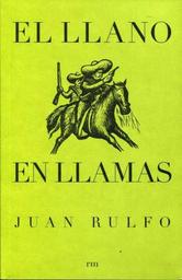 El Llano en Llamas - Juan Rulfo 1 U
