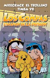 Los Compas Escapan de Prisión - Timba Vk 1 U