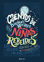 Cuentos de Buenas Noches Para Niñas Rebeldes - Elena Favilli 1 U
