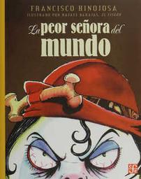 La Peor Señora Del Mundo - Francisco Hinojosa 1 U