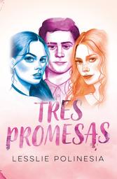 Tres Promesas - Lesslie Polinesia 1 U