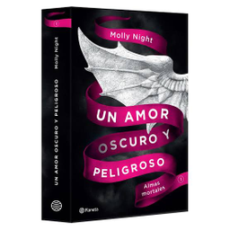 Un Amor Oscuro y Peligroso. Almas Mortales - Molly Night 1 U