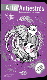 Arte Antiestrés Colorea y Decora Con Stickers - Anita Mejía 1 U