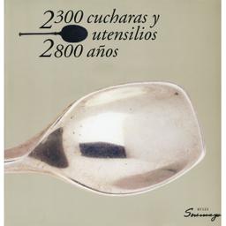 Libro 2300 Cucharas y Utensilios 2800 Años 1 U