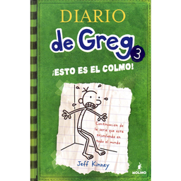 Diario de Greg 3. ¡Esto es el Colmo! - Jeff Kinney 1 U