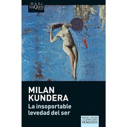 Libro La Insoportable Levedad Del Ser Milan Kundera 1 U