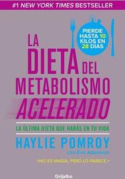 La Dieta Del Metabolismo Acelerado - Haylie Powroy 1 U