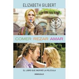 Comer Rezar Amar - Elizabeth Gilbert 1 U