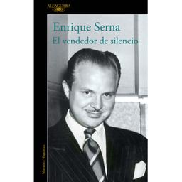 El Vendedor de Silencio - Enrique Serna 1 U