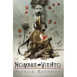 El Nombre Del Viento - Patrick Rothfuss 1 U