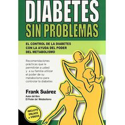 Libro Diabetes Sin Problemas Frank Suarez 1 U