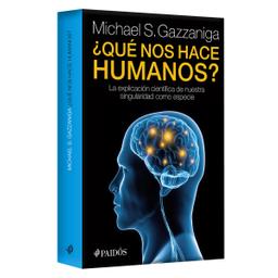 Libro ¿Qué Nos Hace Humanos? - Michael Gazzaniga 1 U