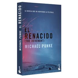 Libro El Renacido Michael Punke 1 U