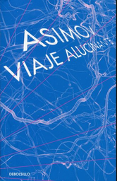 Libro Asimov Viaje Alucinante - Asimov, Isaac 1 U
