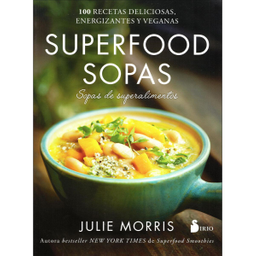 Libro Julie Morris Superfood Sopas 1 U
