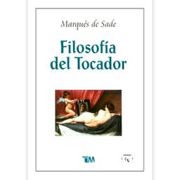 Libro Filosofía Del Tocador. de Sade Marqués 1 U