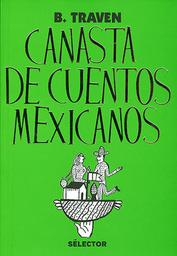Canasta de Cuentos Mexicanos 1 U