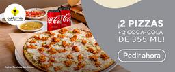 ¡2 Pizzas + 2 Refrescos Coca-Cola 355 mL!