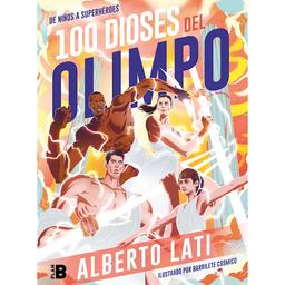 Libro 100 Dioses Del Olimpo - Alberto Lati