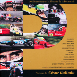 101 Momentos Historia de la F1 - César Galindo
