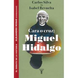 Miguel Hidalgo - Carlos Silva