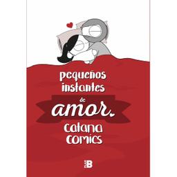Pequeños Instantes de Amor - Catana Comics