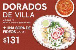 Dorados de Villa + Sopa de Fideos