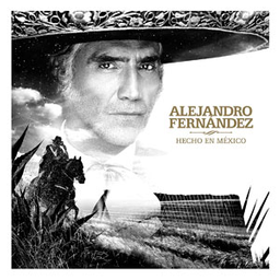 Disco Hecho En Mexico Alejandro Fernandez