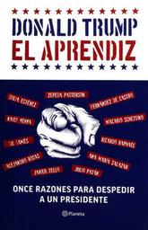 Donald Trump El Aprendiz. Jorge Zepeda Patterson