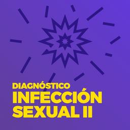 Prueba Infecciones de Transmisión Sexual II