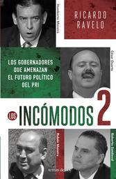 Los Incómodos 2 - Ricardo Ravelo
