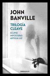 La Trilogía Cleave - John Banville