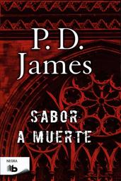 Sabor a Muerte - P. D. James