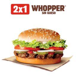 2X1 Whopper sin Queso