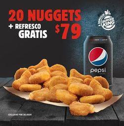20 Nuggets más Refresco Gratis