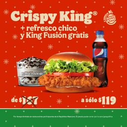 CRISPY KING + REFRESCO CH + KING FUSION GRATIS