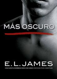 Más Oscuro - E.L. James