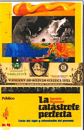 la Catástrofe Perfecta - Ignacio Ramonet